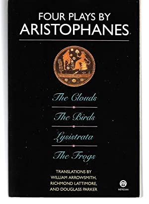 Four Plays By Aristophanes ( The Clouds,: Aristophanes