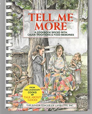 Tell Me More ( A Cookbook Spiced: Junior League Of