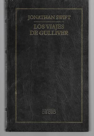 Los Viajes De Gulliver ( Spanish Language: Jonathan Swift