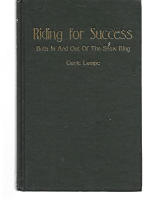Riding For Success ( Both In And: Gayle Lampe