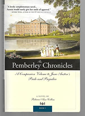 The Pemberley Chronicles ( A Companion Volume: Rebecca Ann Collins