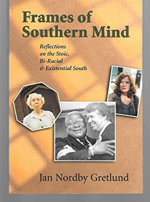 Frames Of Southern Mind ( Reflections On: Jan Nordby Gretlund