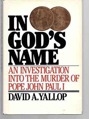 In God's Name ( An Investigation Into: David Yallop