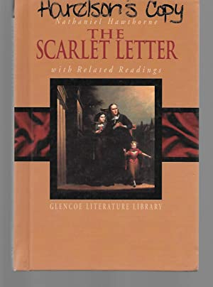 The Scarlett Letter With Related Readings: Nathaniel Hawthorne