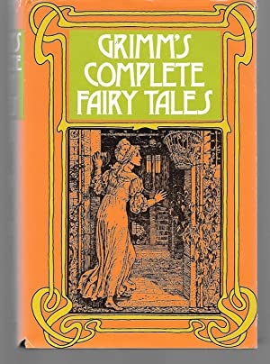 Grimm's Complete Fairy Tales: Brothers Grimm