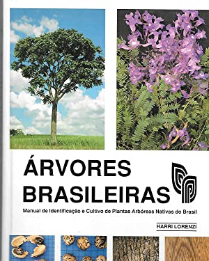 Arvores Brasileiras ( Manual De Identificacao E: Harri Lorenzi
