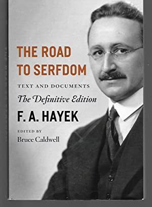 The Road To Serfdom ( Text And: F. A. Hayek