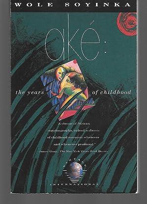 Ake: The Years Of Childhood: Wole Soyinka