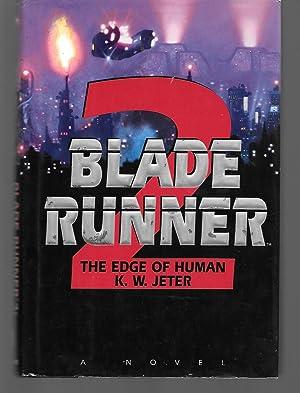 Blade Runner 2: The Edge Of Human: K. W. Jeter