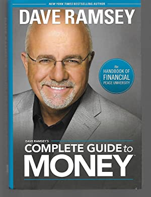 Dave Ramsey's Complete Guide To Money: Dave Ramsey