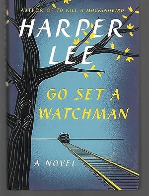 Go Set A Watchman: Harper Lee