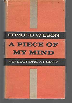 A Piece Of My Mind: Edmund Wilson