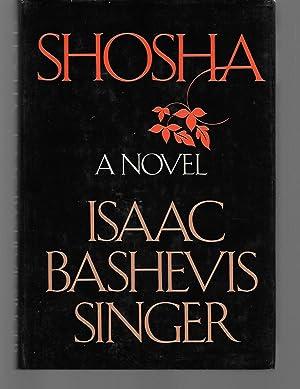 Shosha: Isaac Bashevis Singer