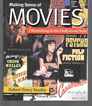 Making Sense Of Movies ( Filmmaking In: Robert Henry Stanley