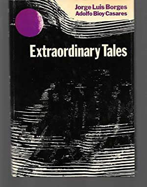 Extraordinary Tales: Jorge Luis Borges