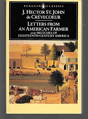 Letters From An American Farmer And Sketches: J. Hector St.