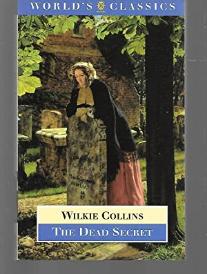The Dead Secret: Wilkie Collins