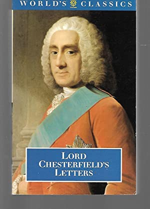 Lord Chesterfield's Letters: Lord Chesterfield