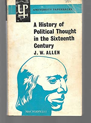 A History Of Political Thought In The: J. W. Allen