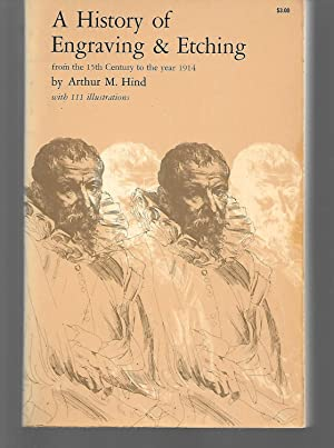 A History Of Engraving And Etching From: Arthur Hind