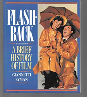 flashback a brief history of film (: giannetti and eyman