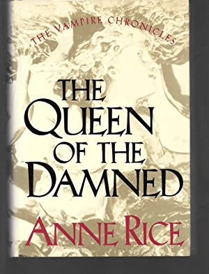 the queen of the damned: anne rice
