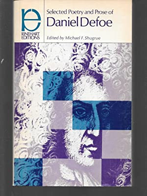 selected poetry and prose of daniel defoe: daniel defoe