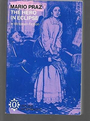 the hero in eclipse in victorian fiction: mario praz