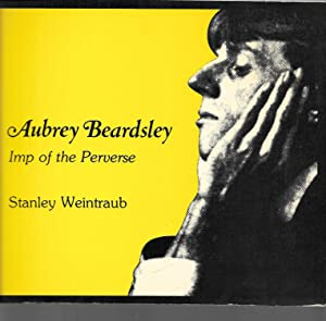 aubrey beardsley imp of the perverse: stanley weintraub (