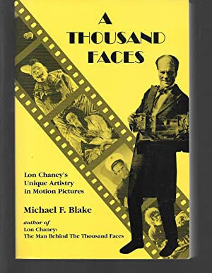 A Thousand Faces: Lon Chaneys Unique Artistry in Motion Pictures