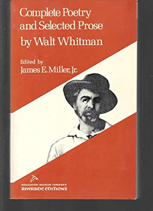 complete poetry and selected prose: walt whitman