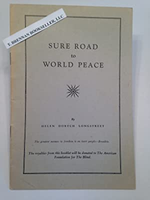 Sure Road to World Peace. INSCRIBED.
