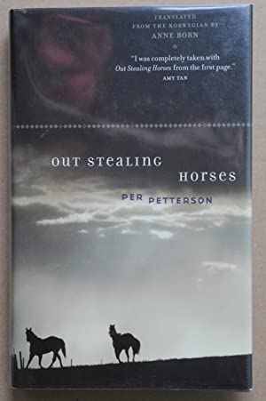 Out Stealing Horses (Signed 1st U.S. edition): Petterson, Per