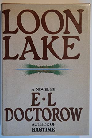 Loon Lake (Signed): Doctorow, E. L.