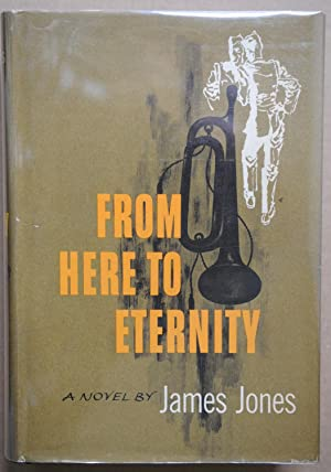 From Here To Eternity (Signed 1st edition): Jones, James