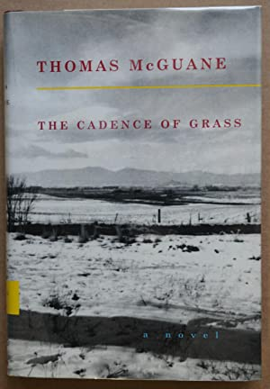 The Cadance of Grass (Signed 1st edition): McGuane, Thomas