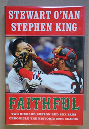 Faithful (Signed 1st edition): O'Nan, Stewart and