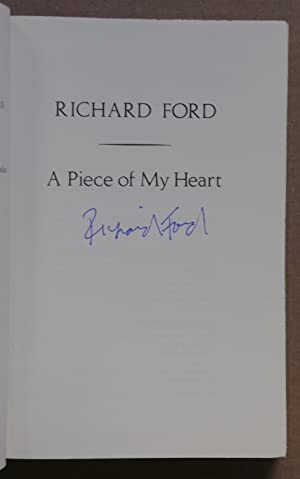 A Piece of My Heart (Signed 1st edition): Ford, Richard