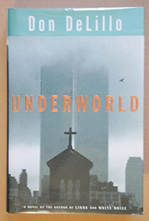 Underworld (Signed 1st edition): DeLillo, Don