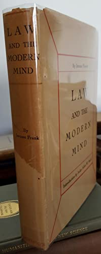 Law and the Modern Mind. With an Introduction by Julian W. Mack.: FRANK, Jerome (1889-1957):