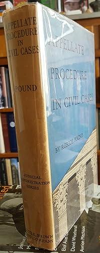 Appellate Procedure in Civil Cases.: POUND, Roscoe: