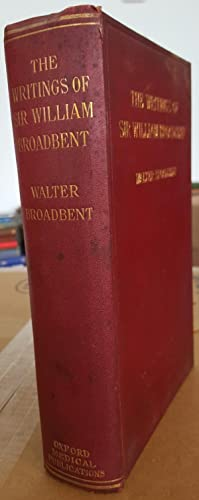 Selections from the Writings Medical and Neurological of Sir William Broadbent. Edited by Walter ...