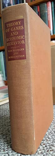 Theory of Games and Economic Behavior.: VON NEUMANN, John & Oskar MORGENSTERN:
