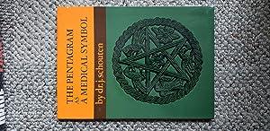 The Pentagram as a Medical Symbol. An Iconological Study.: SCHOUTEN, J. [Jan]: