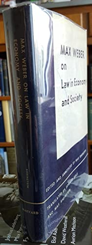 Max Weber on Law in Economy and: WEBER, Max ;