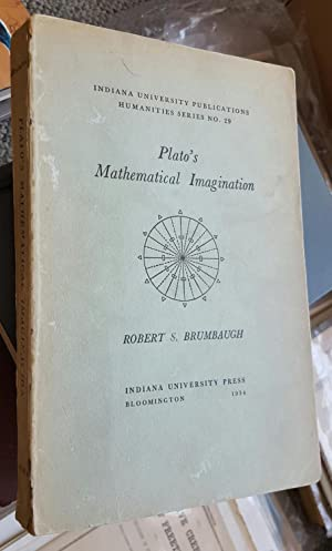 Plato's Mathematical Imagination: the Mathematical Passages in the Dialogues and Their ...