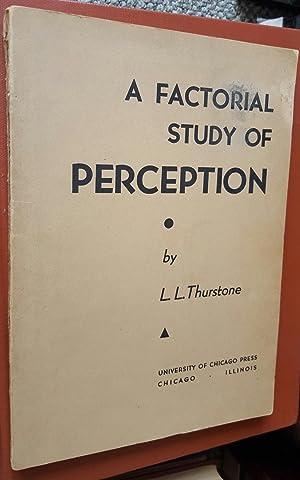 A Factorial Study of Perception. (Edwin G. Boring's copy, with his signature.): [BORING, Edwin ...