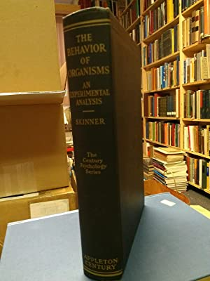 Behavior of Organisms: An Experimental Analysis. (First issue in black cloth.): SKINNER, B. F. [...