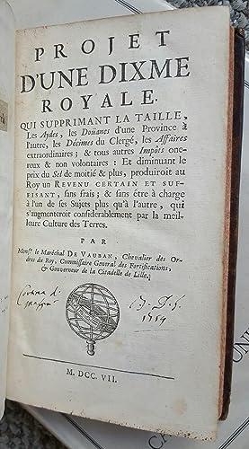 Projet d'une dixme royale .: [VAUBAN, Sébastien Le Prestre de (1633-1707)]: