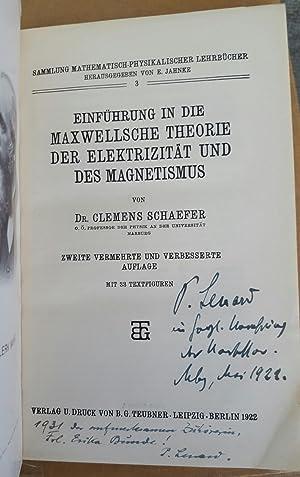 Einführung in die Maxwellsche Theorie der Elektrizität und des Magnetismus. Zweite ...